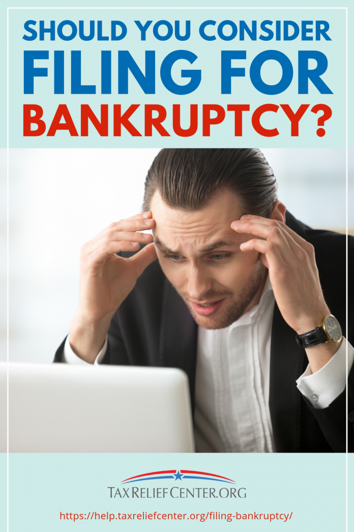 should you consider filing for bankruptcy tax relief center
