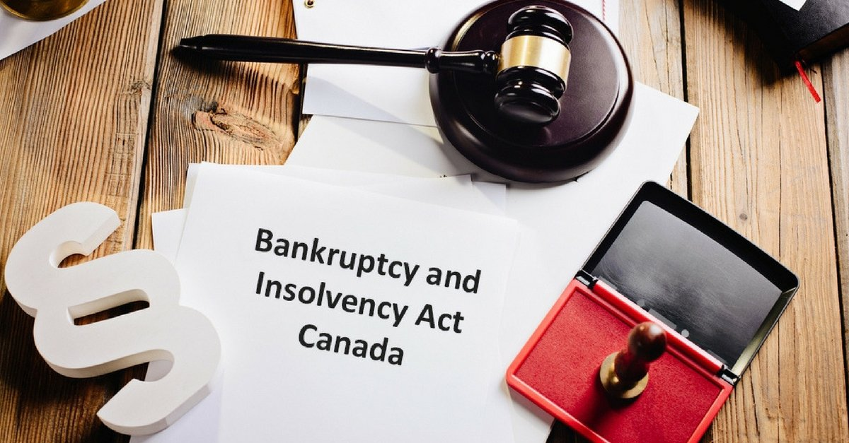 The Bankruptcy and Insolvency Act: A Layman